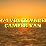 1974 VOLKSWAGEN CAMPER VAN