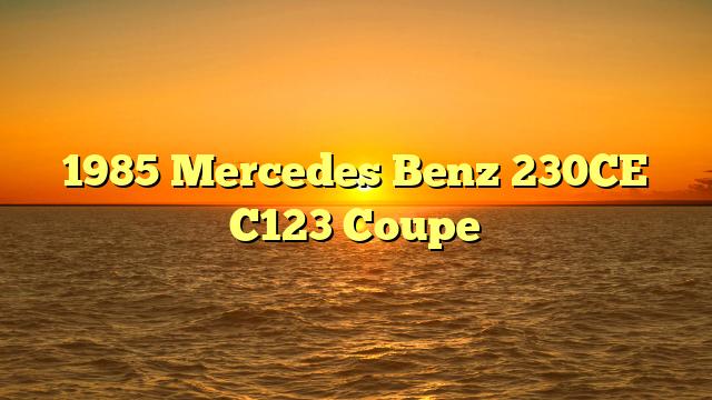 1985 Mercedes Benz 230CE C123 Coupe