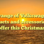 A range of Volkswagen products and accessories on offer this Christmas
