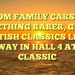 FROM FAMILY CARS TO SOMETHING RARER, GREAT BRITISH CLASSICS LEAD THE WAY IN HALL 4 AT NEC CLASSIC