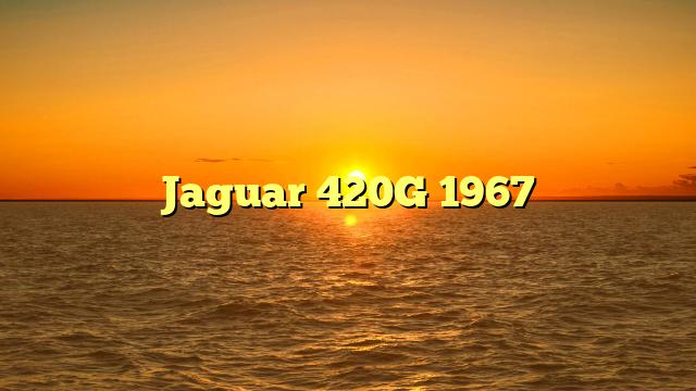 Jaguar 420G 1967