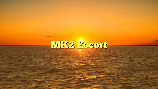 MK2 Escort