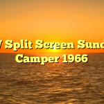 VW Split Screen Sundial Camper 1966
